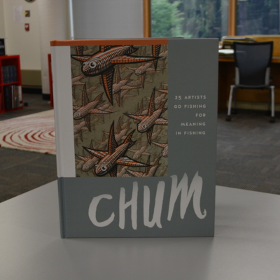 Chum : 25 artists go fishing for meaning in fishing